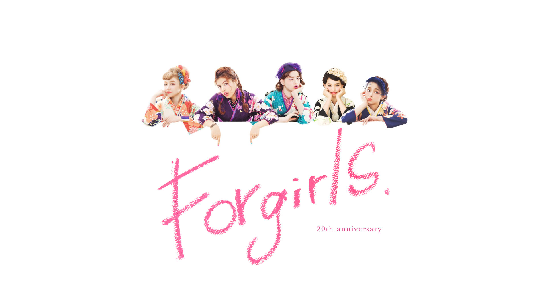 For girls. 20th anniversary